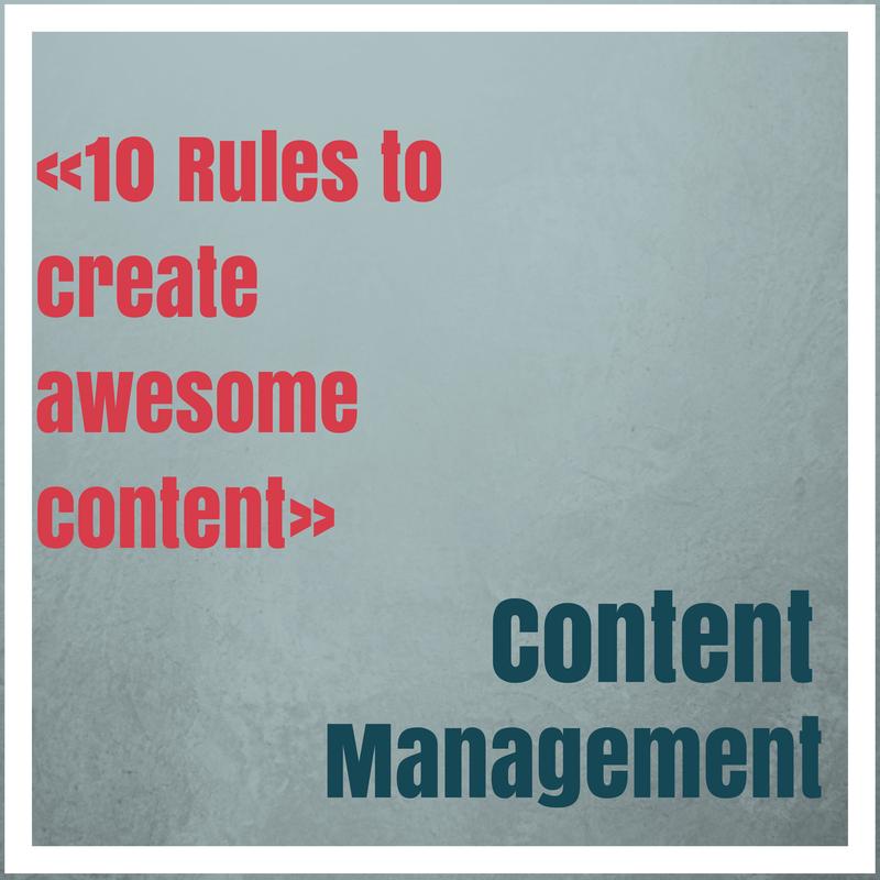 10 Regeln für die Erstellung erfolgreichen Contents